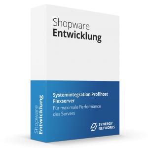 Systemintegration Profihost Flexserver mit Shopware